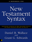 more information about A Workbook for New Testament Syntax: Companion to Basics of New Testament Syntax and Greek Grammar Beyond the Basics - eBook