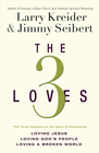 more information about The 3 Loves: Loving Jesus, Loving God's People, Loving a Broken World - eBook