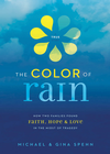 more information about The Color of Rain: How Two Families Found Faith, Hope, and Love in the Midst of Tragedy - eBook