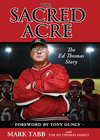 more information about The Sacred Acre: The Ed Thomas Story - eBook