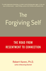 more information about The Forgiving Self: The Road from Resentment to Connection - eBook