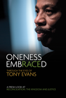 more information about Oneness Embraced: Through the Eyes of Tony Evans - eBook