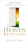 more information about Heaven Revealed: What Is It Like? What Will We Do?... And 11 Other Things You've Wondered About - eBook