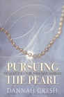 more information about Pursuing the Pearl: The Quest for a Pure, Passionate Marriage - eBook