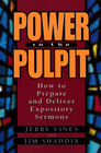 more information about Power in the Pulpit: How to Prepare and Deliver Expository Sermons - eBook