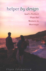 more information about Helper by Design: God's Perfect Plan for Women in Marriage - eBook