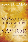 more information about No Wonder They Call Him the Savior: Experiencing the Truth of the Cross - eBook