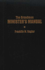 more information about The Broadman Minister's Manual - eBook