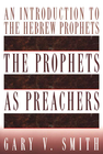 more information about The Prophets as Preachers: An Introduction to the Hebrew Prophets - eBook
