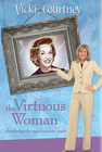 more information about The Virtuous Woman: Shattering the Superwoman Myth - eBook