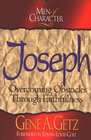 more information about Men of Character: Joseph: Overcoming Obstacles Through Faithfulness - eBook