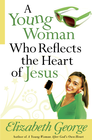 more information about Young Woman Who Reflects the Heart of Jesus, A - eBook