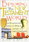 more information about Exploring the New Testament World: An Illustrated Guide to the World of Jesus and the First Christians - eBook