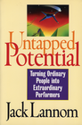 more information about Untapped Potential: Turning Ordinary People into Extraordinary Performers - eBook