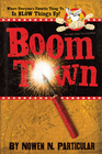 more information about Boomtown: Chang's Famous Fireworks - eBook