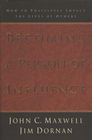 more information about Becoming a Person of Influence: How to Positively Impact the Lives of Others - eBook