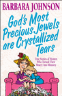 more information about God's Most Precious Jewels are Crystallized Tears - eBook