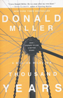 more information about A Million Miles in a Thousand Years: How I Learned to Live a Better Story - eBook