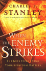 more information about When the Enemy Strikes: The Keys to Winning Your Spiritual Battles - eBook
