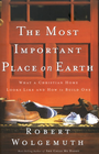 more information about The Most Important Place on Earth: What a Christian Home Looks Like and How to Build One - eBook