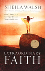 more information about Extraordinary Faith: God's Perfect Gift for Every Woman's Heart - eBook