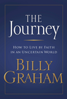 more information about The Journey: Living by Faith in an Uncertain World - eBook