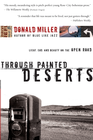 more information about Through Painted Deserts: Light, God, and Beauty on the Open Road - eBook