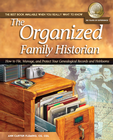 more information about The Organized Family Historian: How to File, Manage, and Protect Your Genealogical Research and Heirlooms - eBook