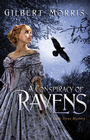 more information about A Conspiracy of Ravens: A Lady Trent Mystery - eBook