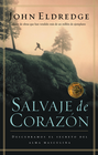 more information about Salvaje de corazon: Descubramos el secreto del alma masculina - eBook