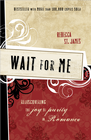 more information about Wait for Me: Rediscovering the Joy of Purity and Romance - eBook