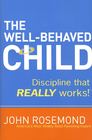 more information about The Well-Behaved Child: Discipline that Really Works! - eBook