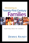 more information about Ministering to 21st Century Families: 8 Big Ideas for Church Leaders