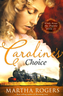more information about Caroline's Choice: Winds Across the Prairie, Book Four - eBook