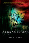 more information about The Strange Man: The Coming Evil, Book One - eBook