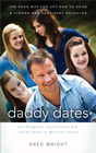 more information about Daddy Dates: Four Daughters, One Clueless Dad, and His Quest to Win Their Hearts: The Road Map for Any Dad to Raise a Strong and Confident Daughter - eBook