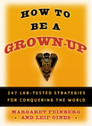 more information about How to Be a Grown-Up - eBook