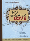 more information about No Greater Love: A 90-Day Devotional to Strengthen Your Marriage - eBook