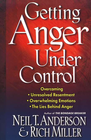 more information about Getting Anger Under Control: Overcoming Unresolved Resentment, Overwhelming Emotions, and the Lies Behind Anger - eBook