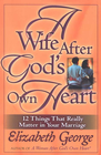 more information about Wife After God's Own Heart, A: 12 Things That Really Matter in Your Marriage - eBook