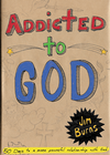 more information about Addicted to God: 50 Days to a More Powerful Relationship with God - eBook