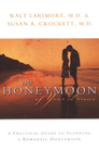 more information about The Honeymoon of Your Dreams: How to Plan a Beautiful Life Together - eBook