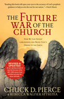 more information about The Future War of the Church: How We Can Defeat Lawlessness and Bring God's Order to Earth - eBook