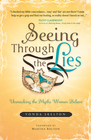 more information about Seeing Through The Lies: Unmasking the Myths Women Believe - eBook