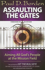 more information about Assaulting the Gates: Aiming All God's People at the Mission Field - eBook