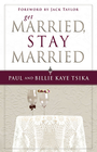 more information about Get Married, Stay Married - eBook