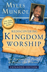 more information about Rediscovering Kingdom Worship: The Purpose and Power of Praise and Worship Expanded Edition - eBook