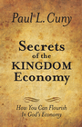more information about Secrets of the Kingdom Economy: How You Can Flourish in God's Economy - eBook