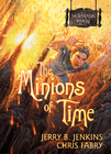 more information about The Minions of Time - eBook