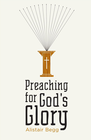 more information about Preaching for God's Glory (Repackaged Edition) - eBook